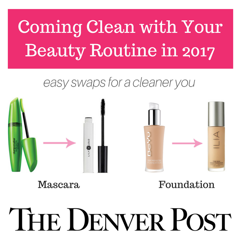 coming clean with your beauty routine in 2017. easy swaps for a cleaner you. article from the denver post