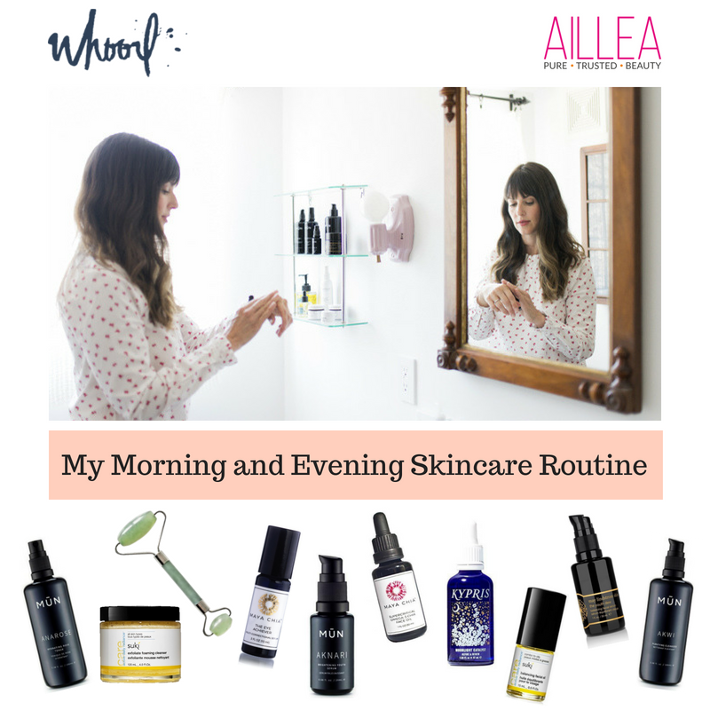 my morning and evening skincare routine. article by whoorl