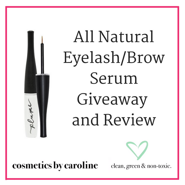 All Natural Eyelash / Brow Serum Giveaway & Review