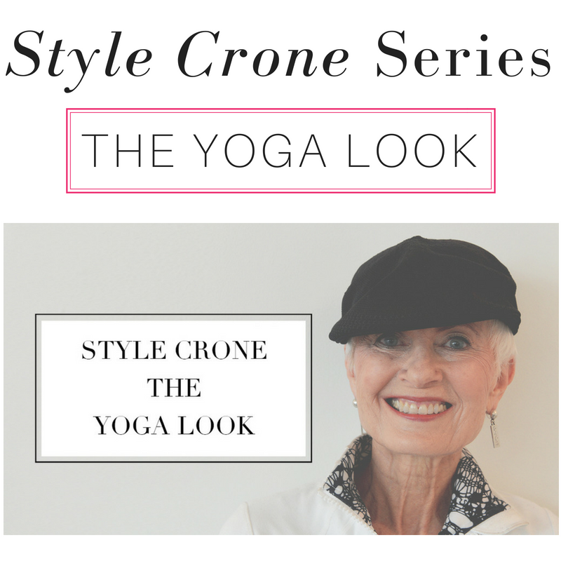 style crone series the yoga look
