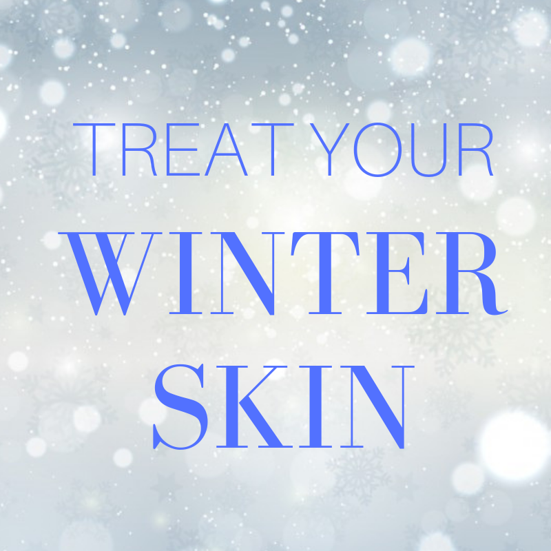 treat your winter skin