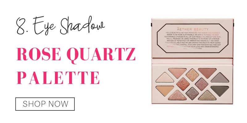 8. eyeshadow: rose quartz palette from aether beauty