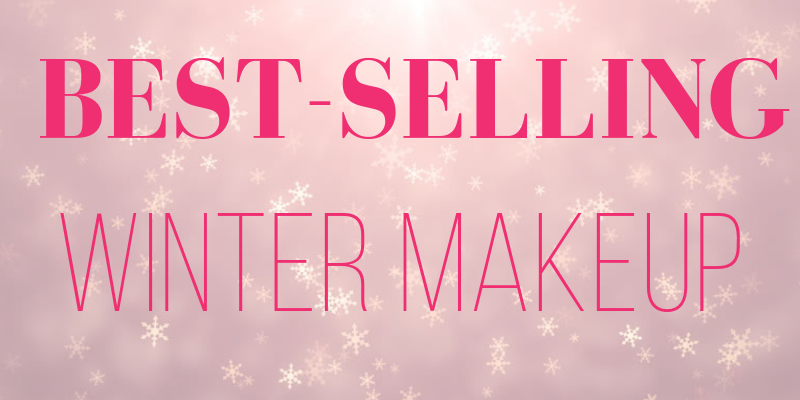 best-selling winter makeup