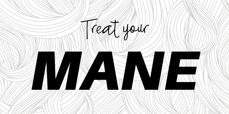 treat your mane