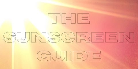 the sunscreen guide