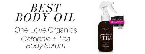 best body oil: one love organics gardenia and tea body serum