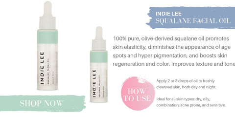 indie lee squalane facial oil. 100% pure, olive-derived squalane oil promotes skin elasticity, diminishes the appearance of age spots and hyper pigmentation, and boosts skin regeneration and color. improves texture and tone. how to use: apply 2 or 3 of oil to freshly cleansed skin, both day and night. ideal for all skin types: dry, oily, combination, acne prone, and sensitives.