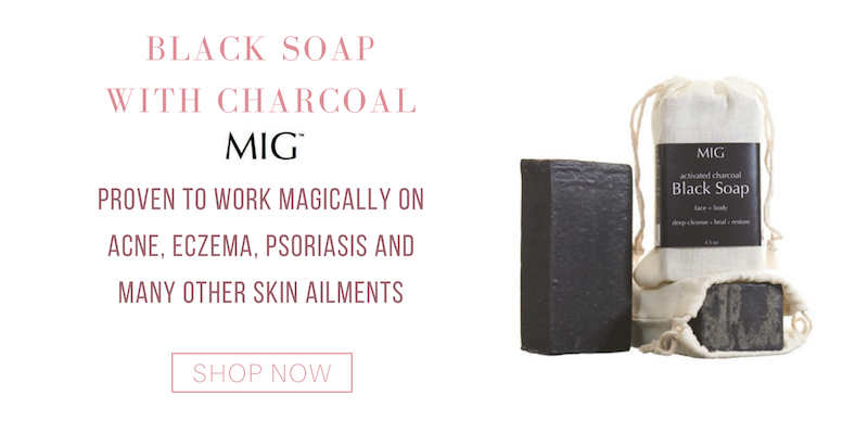 black soap with charcoal from MIG. proven to work magically on acne, eczema, psoriasis and many other skin ailments.