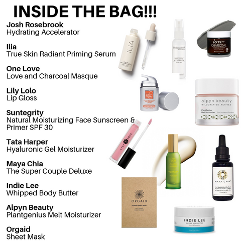 inside the bag: josh rosebrook hydrating accelerator, ilia true skin radiant priming serum, one love love and charcoal masque, lily lolo lip gloss, suntegrity natural moisturizing face sunscreen and primer spf 30, tata harper hyaluronic gel moisturizer, maya chia the super couple deluxe, indie lee whipped body butter, alpyn beauty plantgenius melt moisturizer, orgaid sheet mask.