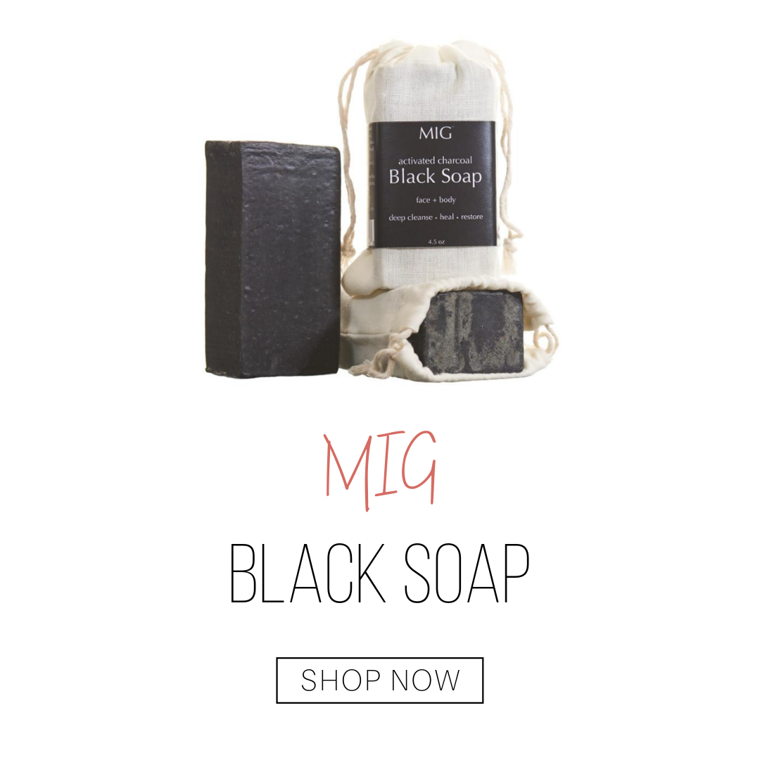 black soap from MIG