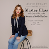 alpyn master class with Kendra butler
