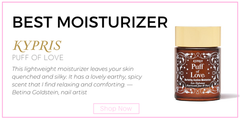 "best moisturizer: kypris puff of love. ""This lightweight moisturizer leaves your skin quenched and silky. It has a lovely earthy, spicy scent that I find relaxing and comforting."" —Betina Goldstein, nail artist"
