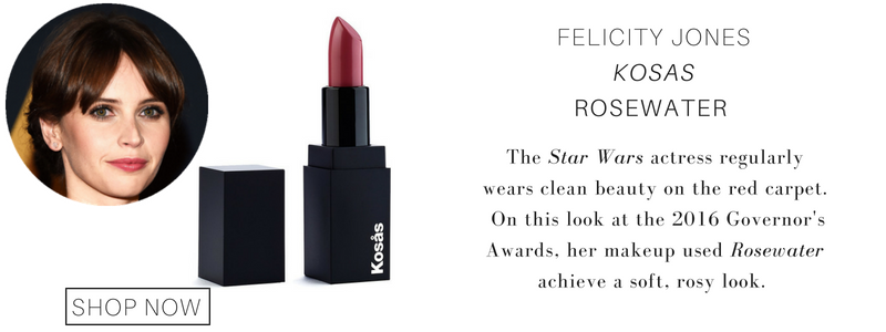 Felicity Jones kosas lipstick in rosewater. the star wars actress regularly wears clean beauty on the red carpet. on this look at the 2016 governor's awards, her makeup artist used rosewater to achieve a soft, rosy look.