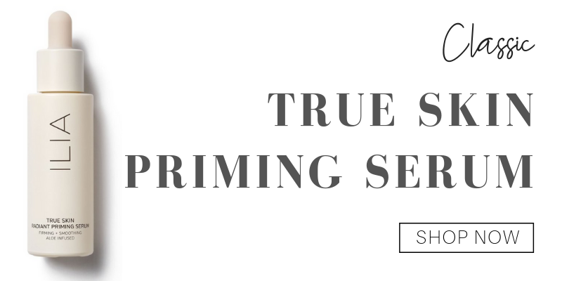 classic: true skin priming serum from ilia