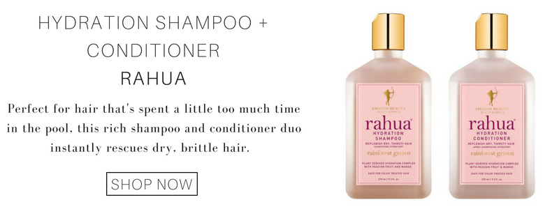 hydration shampoo and conditioner from rahua: perfect for hair that's spent a little too much time in the pool, this rich shampoo and conditioner duo instantly rescues dry, brittle hair.