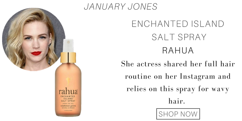 january jones: salt spray from rahua. the actress shared her full hair routine on her instagram and relies on this spray for wavy hair.
