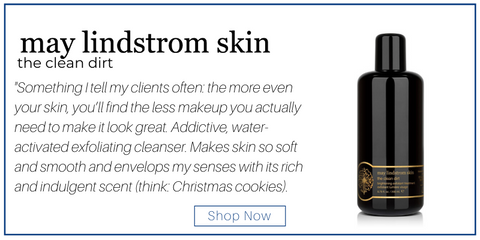 "the clean dirt from may lindstrom skin. ""Something I tell my clients often: the more even your skin, you'll find the less makeup you actually need to make it look great. Addictive, water-activated exfoliating cleanser. Makes skin so soft and smooth and envelops my senses with its rich and indulgent scent (think: Christmas cookies)."""
