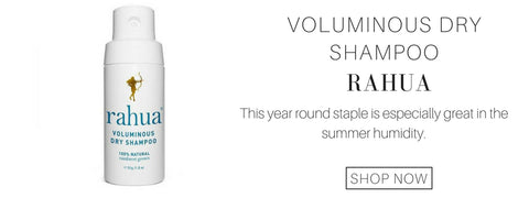 voluminous dry shampoo from rahua: this year round staple is especially great in the summer humidity