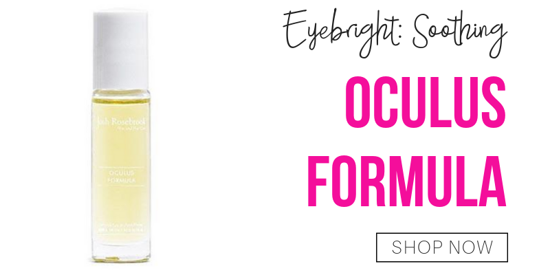 eyebright: soothing. oculus formula from josh rosebrook