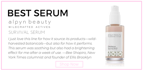 "best serum: alpyn beauty survival serum.  ""I just love this line for how it source its products—wild-harvested botanicals—but also for how it performs. This serum was soothing but also had a brightening effect for me after a week of use."" —Bee Shapiro, New York Times columnist and founder of Ellis Brooklyn"