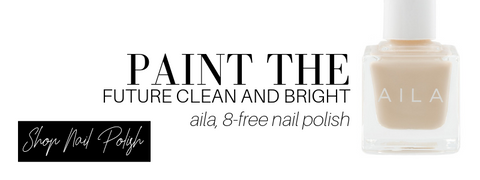 paint the future clean and bright: aila, 8-free nail polish