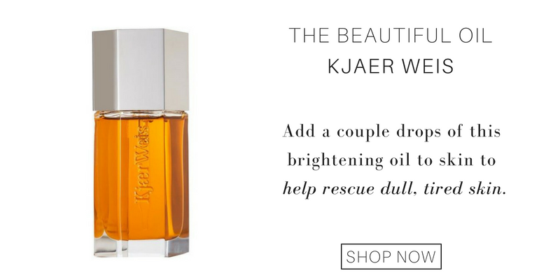 the beautiful oil from kjaer weis. add a couple drops of this brightening oil to skin to help rescue dull, tired skin.