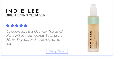 "brightening cleanser from indie lee. 5 star rating. customer review: ""Love love love this cleanser. The smell alone will get you hooked. Been using this for 3+ years and have no plan to stop."""