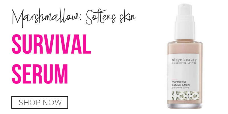 marshmallow: softens skin. survival serum from alpyn beauty