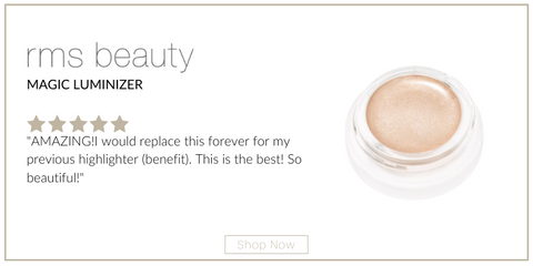 "magic luminizer from rms beauty. 5 star rating. customer review: ""AMAZING!I would replace this forever for my previous highlighter (benefit). This is the best! So beautiful!"""