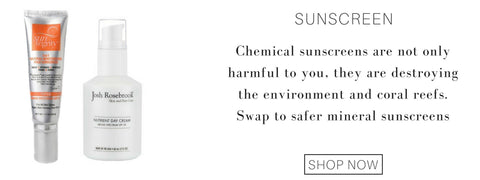 sunscreen: chemical sunscreens are not only harmful to you. They are destroying the environment and coral reefs. swap to safer mineral sunscreens