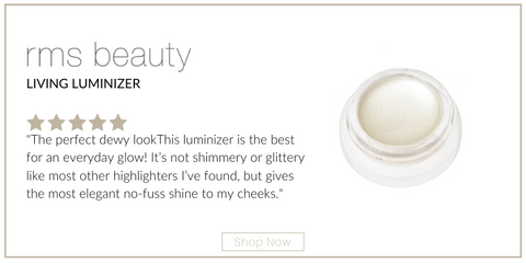 "living luminizer from rms beauty. 5 star rating. customer review: ""The perfect dewy lookThis luminizer is the best for an everyday glow! It's not shimmery or glittery like most other highlighters I've found, but gives the most elegant no-fuss shine to my cheeks."""