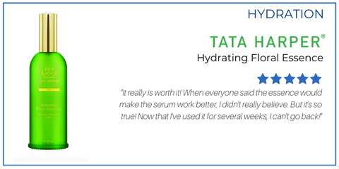 "hydration: hydrating floral essence from tata harper. 5 star rating. customer review: ""It really is worth it! When everyone said the essence would make the serum work better, I didn't really believe. But it's so true! Now that I've used it for several weeks, I can't go back!"""