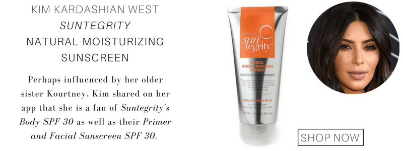 Kim Kardashian West suntegrity natural moisturizing sunscreen. perhaps influenced by her older sister kourtney, kim shared on her app that she is a fan of suntegrity's body spf 30 as well as their primer and facial sunscreen spf 30.
