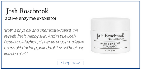 "josh rosebrook active enzyme exfoliator. ""Both a physical and chemical exfoliant, this reveals fresh, happy skin. And in true Josh Rosebrook-fashion, it's gentle enough to leave on my skin for long periods of time without any irritation at all."""