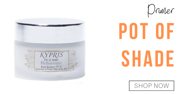 primer: pot of shade from kypris