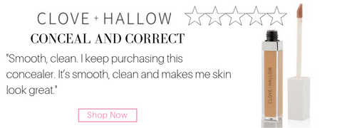 "clove and hallow conceal and correct. ""smooth, clean. I keep purchasing this concealer. it's smooth, clean, and makes my skin look great."""
