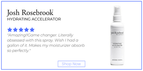 "hydrating accelerator from josh rosebrook. 5 star rating. customer review: ""Amazing!!Game changer. Literally obsessed with this spray. Wish I had a gallon of it. Makes my moisturizer absorb so perfectly."""