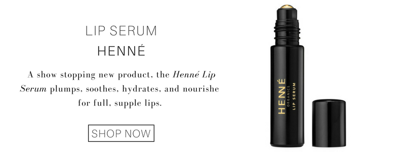 lip serum from henné: a show stopping new product, the henné lip serum plumps, soothes, hydrates, and nourishes for full, supple lips.