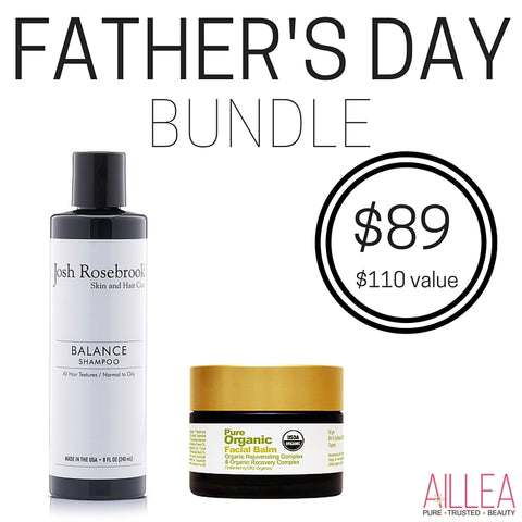 father's day bundle: josh rosebrook balance shampoo and pure organic facial balm. $89 for $110 value.