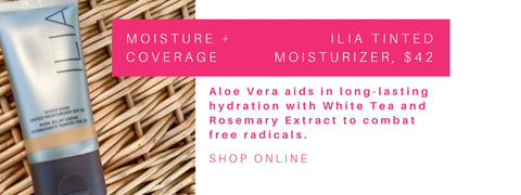 moisture and coverage: ilia tinted moisturizer. aloe vera aids in long lasting hydration with white tea and rosemary extract to combat free radicals.