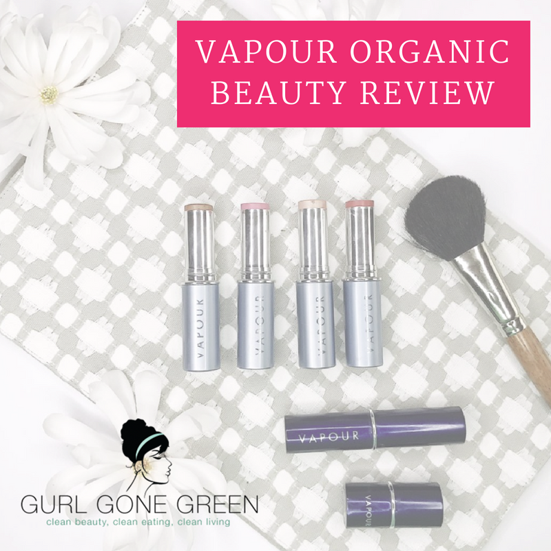vapour organic beauty review. article by gurl gone green