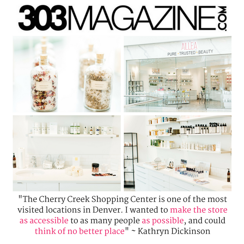 "Aillea Opens Second Location in Cherry Creek. article from 303Magazine.com. ""the cherry creek shopping center is one of the most visited locations in denver. I wanted to make the store as accessible to as many people as possible, and could think of no better place."" -Kathryn Dickinson"