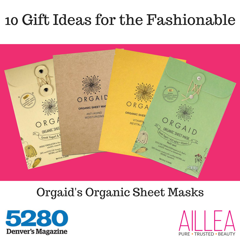 10 gift ideas for the fashionable featuring orgaid's organic sheet masks. article from 5280 Denver's Magazine