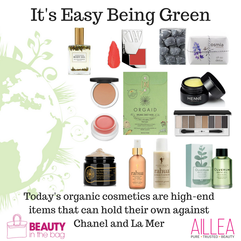it's easy being green. article from beauty in the bag. today's organic cosmetics are high-end items that can hold their own against chanel and la mer