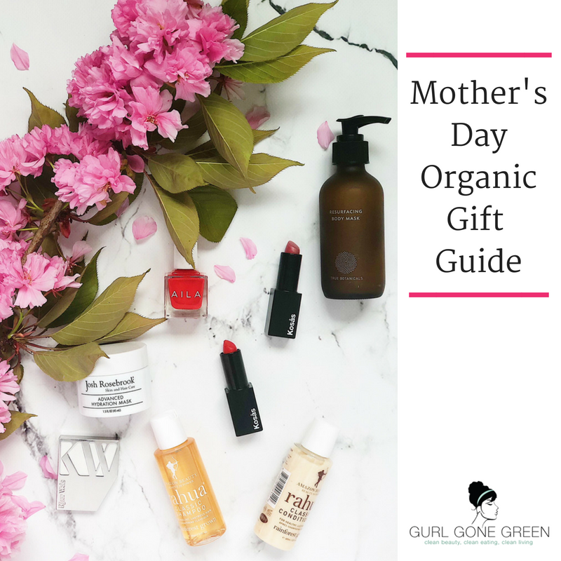 mother's day organic gift guide. article by gurl gone green