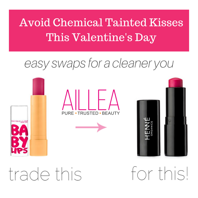 avoid chemical tainted kisses this valentine's day. easy swaps for a cleaner you. trade maybelline baby lips for hennè lip tint