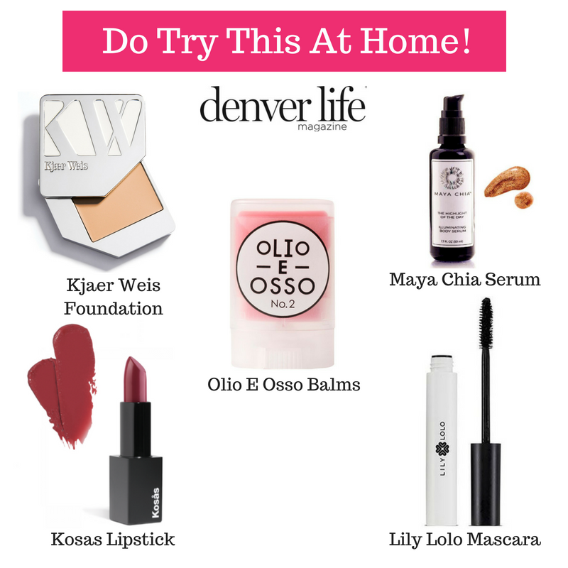 do try this at home! featuring kjaer weis foundation, olio e osso balms, maya chia serum, kosas lipstick, and lily lolo mascara. article from denver life magazine