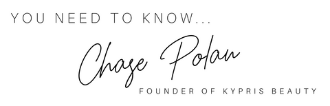 You NEED to know chase polan, founder of kypris beauty