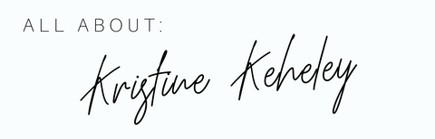 All about: Kristine Keheley