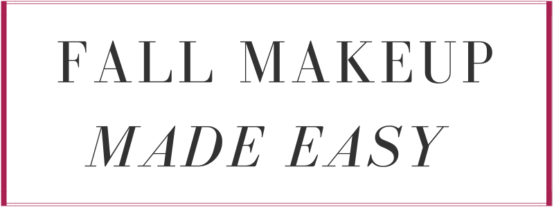 fall makeup made easy